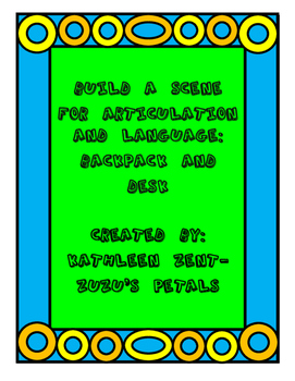 Build a Scene for Articulation and Language: Backpack and