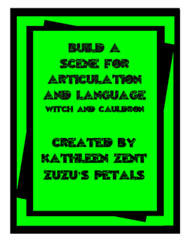 Build a Scene for Articulation and Language: Witch's Cauld