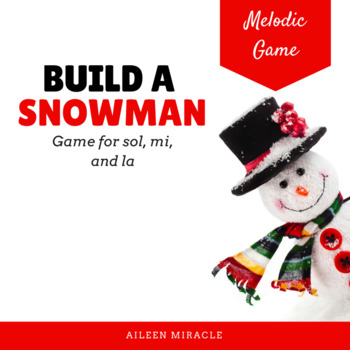 Build a Snowman Melodic Game {La}