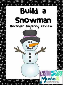 Build a Snowman Recorder Fingering Review