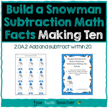 Build a Snowman - Subtraction Facts - Making Ten