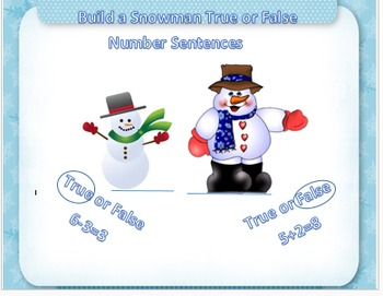 Build a Snowman True or False Number Sentences