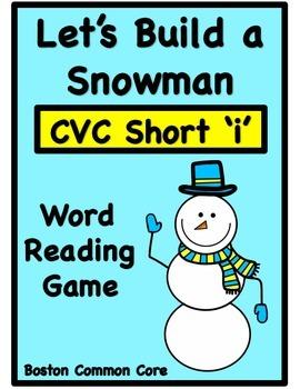 Build a Snowman Short Vowel Word Reading Game - CVC Short 'i'
