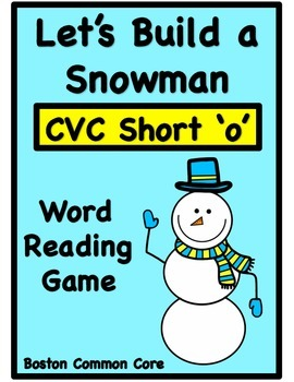 Build a Snowman Short Vowel Word Reading Game - CVC Short 'o'