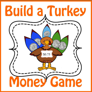 Build a Turkey Money Game