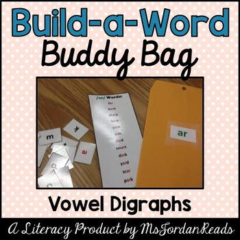 """Build-a-Word"" Buddy Bag: Vowel Digraphs"