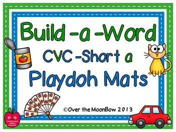 Build-a-Word Playdoh Activity Pack ~ CVC-Short-a Edition