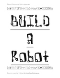 Inquiry: Build a robot to explore an extreme environment
