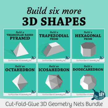 Build six more 3D shapes – foldable geometry net bundle 2