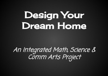 Build your Dream House - An Integrated Math, Science & Com
