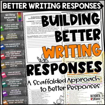 Building Better Writing Responses