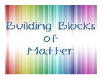 Building Blocks of Matter