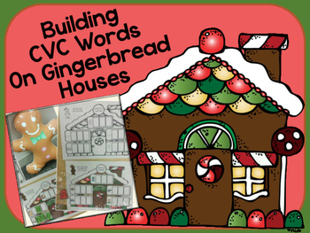 Building CVC Words on Gingerbread Houses