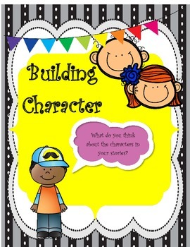 Building Character: ELA Literacy Focus on Characters