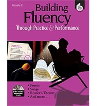 Building Fluency Through Practice and Performance: Grade 2