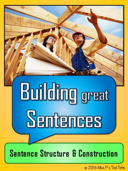 Building Great Sentences