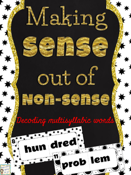 Building Multi-syllabic Words from Nonsense Words