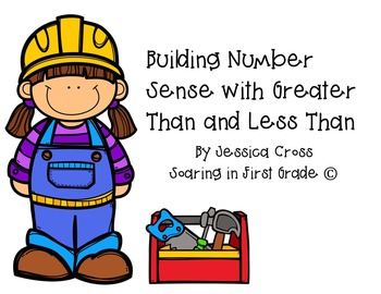 Building Number Sense with Greater Than and Less Than