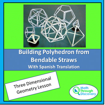 Geometry:  Building Polyhedron from Bendable Straws