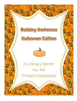 Building Sentences Halloween Reading and Writing Literacy
