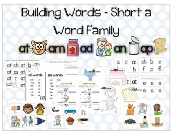 Building Short A Word Families - at, am, ad, an, ap