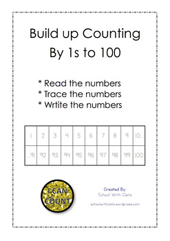 Building Up To Counting By 1s To 100