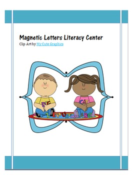 Building Words with Magnetic Letters Literacy Center
