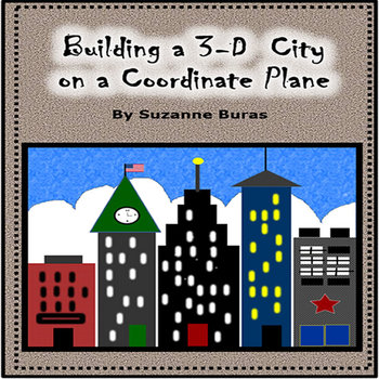 Building a 3-D City on a Coordinate Grid