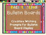 Bulletin Board Bonanza! Editable Creative Writing Prompts