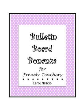 Bulletin * Board Bonanza for French Teachers