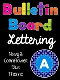Bulletin Board Letters:  Navy & Cornflower Blue