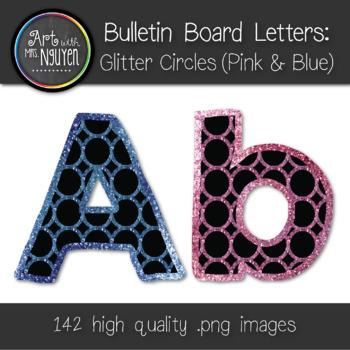Bulletin Board Letters: Pink & Blue Glitter Circles (Class