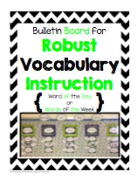 Bulletin Board for Robust Vocabulary Instruction - Black & Green