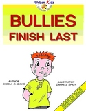 """Bullies Finish Last"" - Character Education Series - Choos"