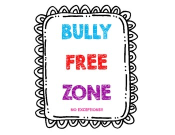 Bully Free Zone Sign!