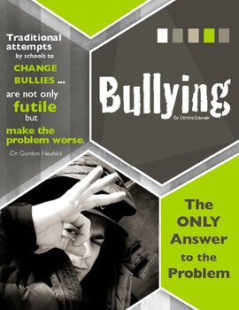 Bullying:  The ONLY Answer to the Problem