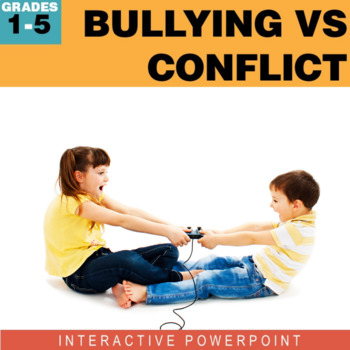 Bullying vs. Conflict Interactive PowerPoint