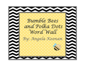 Bumble Bee and Polka Dots Word Wall