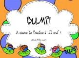 Bump! Game to Practice Ta, TiTi, & Rest in the Kodaly and