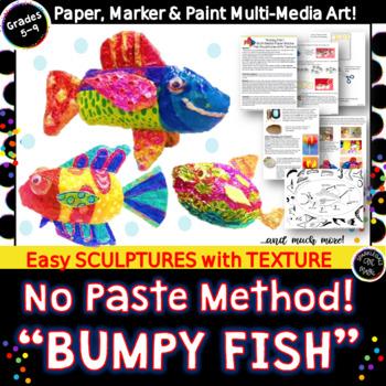 Bumpy Fish Easy Metallic Sculptures-Texture & Form- No Pap