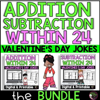 Bundle- Addition/ Subtraction Practice with Valentine Jokes!