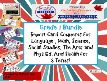 Bundle:Grade 1 Comments for  ALL THREE TERMS of Ontario Re
