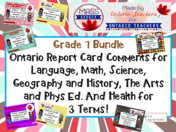 Bundle:Grade 7 Comments for  ALL THREE TERMS of Ontario Re
