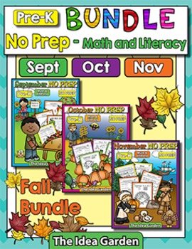 Fall Bundle - NO PREP Math & Literacy (Pre-K) - (Sept/Oct/Nov)