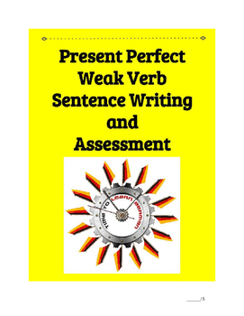 Present Perfect Weak Verb Sentence Practice Bundle