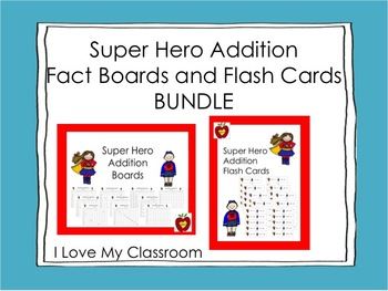 Addition Fact Boards and Flash Cards Bundle {Super Hero}
