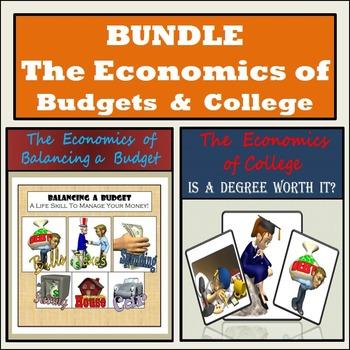 Economics - Balancing a Budget & College Bundle