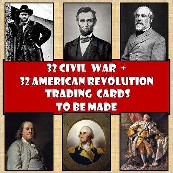 Bundle of 32 American Revolution + 32 Civil War Trading Ca