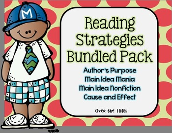 Reading Strategies Bundle: Author's Purpose, Cause/Effect,