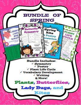 Bundle of Spring {Symmetry, Vocabulary, Life Cycles, Poetr